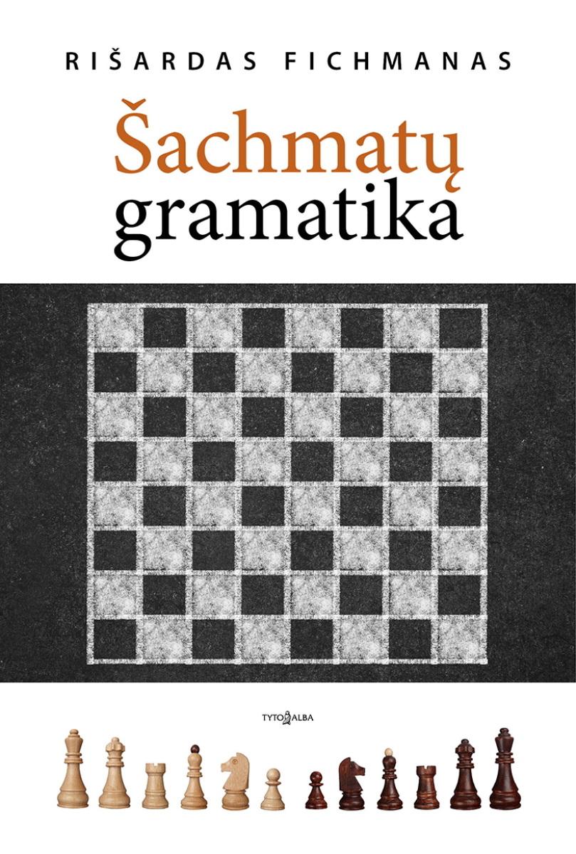 """Knygos """"Šachmatų gramatika"""" viršelis"""
